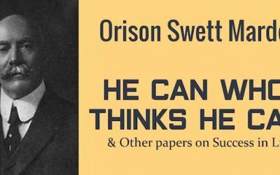 Orison Swett Marden…