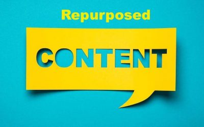 Repurposing Content to Reach More Prospects