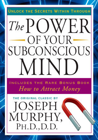 Power of Your Subconscious Minds