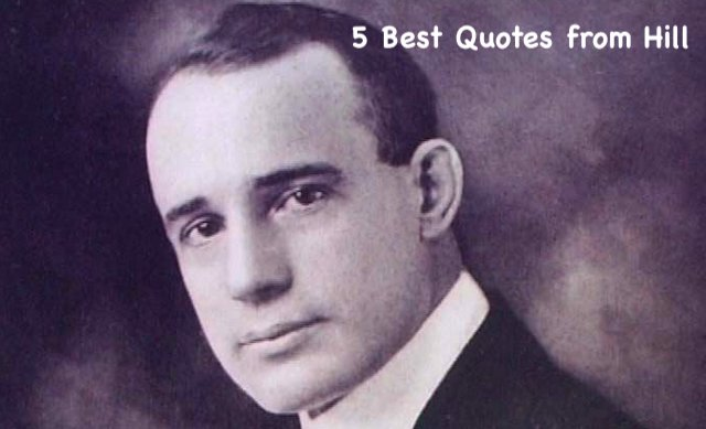 5 Best Quotes From Napoleon Hill